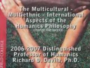 The  Multicultural, Multiethnic, and International Aspects of the Humanics Philosophy by Richard D. Davilia
