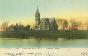 Chapel and Pond, M.A.C., Amherst, Mass.