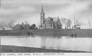 The Chapel and Pond, M.A.C., Amherst, Mass.