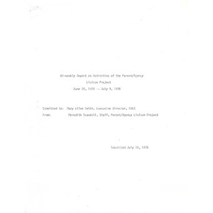 Bi-weekly report on the activities of the Parent/agency liaison project, June 28 - July 9, 1976.