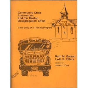 Community crisis intervention and the Boston desegregation effort