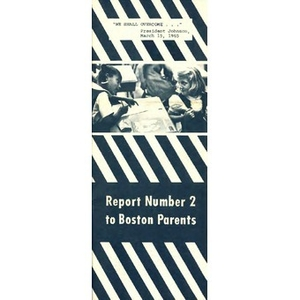 Report number 2 to Boston parents.
