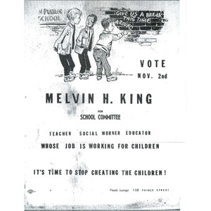 Melvin H. King for school committee.