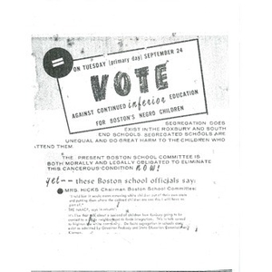 On Tuesday (primary day) September 24 vote against continued inferior education for Boston's negro children.
