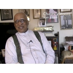 An Interview with Reverend Chauncy Moore, April 3, 2009 [video recording]. 2