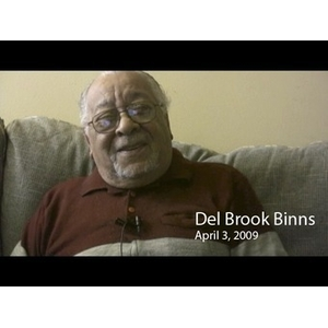 An Interview with Del Brook Binns, April 3, 2009 [sound recording]