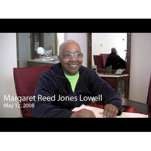 An Interview with Margaret Reed Jones Lowell, May 12, 2008 [sound recording]