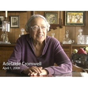 An Interview with Adelaide M. Cromwell, April 1, 2009 [video recording]. 1