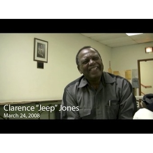 "An Interview with Clarence ""Jeep"" Jones, March 24, 2008 [sound recording]"