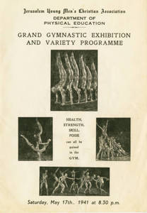 Jerusalem YMCA's Grand Gymnastic Exhibition and Variety Programme, May 17, 1941