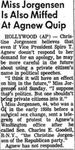 Miss Jorgensen Is Also Miffed at Agnew Quip