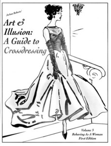 Art & Illusion: A Guide to Crossdressing, Vol. 3