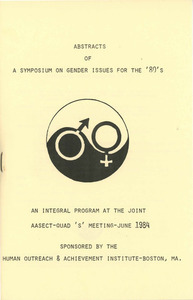 Abstracts of a Symposium on Gender Issues for the '80's (Jun. 1984)
