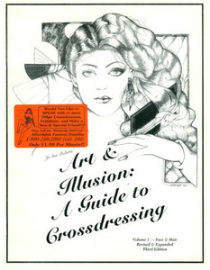 Art & Illusion: A Guide to Crossdressing, Vol. 1
