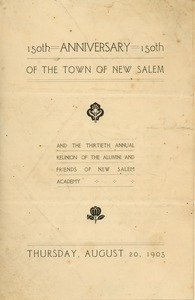 Invitation for the hundred and fiftieth anniversary of the town of New Salem and the thirtieth annual reunion of New Salem Academy