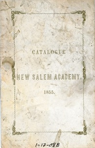 New Salem Academy catalogue of the trustees, instructors and students
