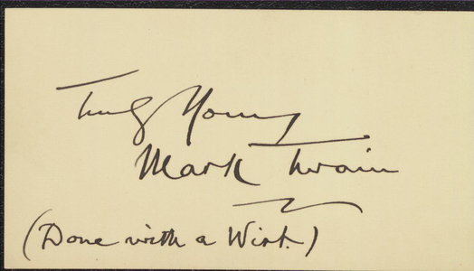 Card signed by Mark Twain, 1899