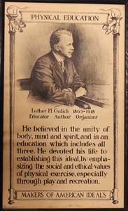 Luther Halsey Gulick, Makers of an American Ideals Posters