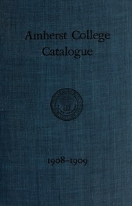 Amherst College Catalog 1908/1909