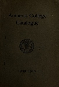 Amherst College Catalog 1909/1910