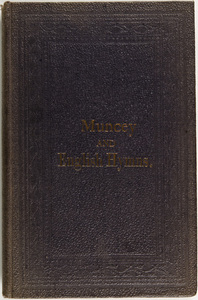A collection of hymns, in Muncey and English