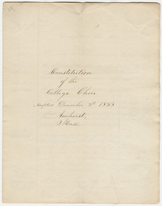 Copy of the constitution of the College Choir and faculty report to the choir, 1833 December 3