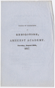 Amherst Academy exhibition program, 1847 August 10