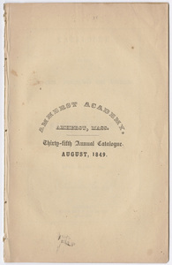 Amherst Academy catalog, 1848/1849 and Amherst Academy exhibition program, 1849