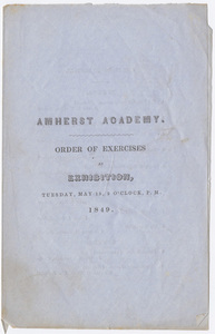 Amherst Academy exhibition program, 1849 May 15