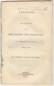 Addresses at the dedication of the new cabinet and observatory of Amherst College, June 28, 1848