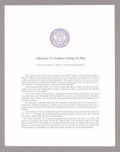 Amherst College annual report to secondary schools, report on admission to Amherst College, and information for applicants for admission, 1964