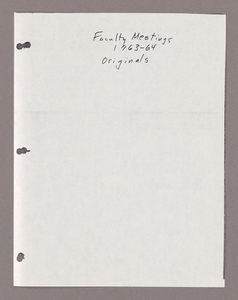 Amherst College faculty meeting minutes and Committe of Six meeting minutes 1963/1964