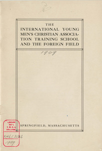 International YMCA Training School foreign work pamphlet (1909)
