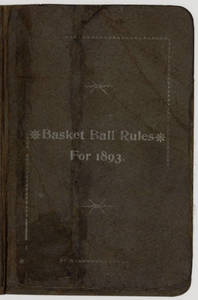 """Basketball Rules"" by James Naismith (1893)"