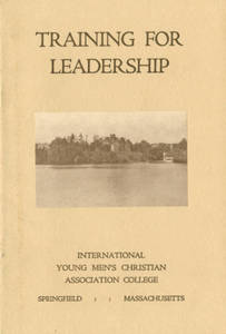 Training for Leadership: International Young Men's Christian Association College