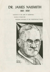 Biographical pamphlet on Dr. James A. Naismith (October 25, 1970)