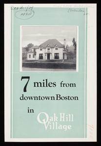7 miles from downtown Boston in Oak Hill Village, Oak Hill Company, 163 Country Club Road, Oak Hill Village, Newton Centre, Mass.
