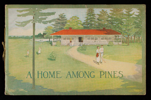 Home among pines, Wheatley Heights Estates, ideal home sites for home lovers and investors in the most desirable sections of Long Island, Wheatley Heights Estates, Inc., 5th Avenue and 35th Street, New York, New York