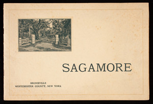 Sagamore and its surroundings, published by Sagamore Development Company, Bronxville, Westchester County, New York, New York