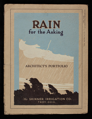 Rain for the asking, catalog no. 313-C, The Skinner Irrigation Co., Troy, Ohio