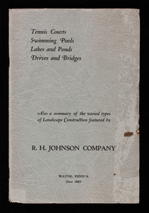Tennis courts, swimming pools, lakes and ponds, drives and bridges, R.H. Johnson Company, Inc., Wilmington, Delaware