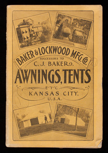 Baker & Lockwood Mfg. Co., catalogue no. 33, awnings, tents, horse covers and blankets, 415 and 417 Delaware Street, Kansas City, Missouri