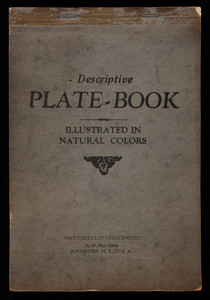 Descriptive plate-book, illustrated in natural colors, Process Color Printing Co., 183 St. Paul Street, Rochester, New York