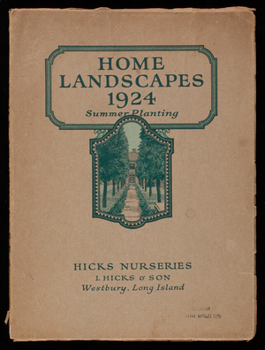 Home landscapes 1924, summer planting, Hicks Nurseries, I. Hicks & Son, Westbury, Long Island