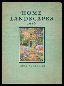 Home landscapes 1926, Hicks Nurseries, I. Hicks & Son, Westbury, Long Island