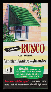 Rusco all metal venetian awnings and jamlousies, manufactured by The F.C. Russell Co., Awning Division, Cleveland, Ohio