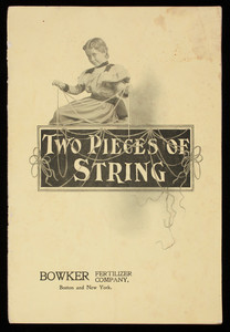 Two pieces of string, Bowker Fertilizer Company, 43 Chatham Street, Boston and 27 Beaver Street, New York