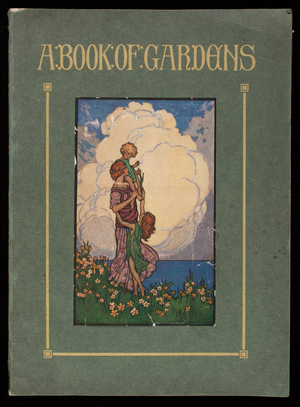 Book of gardens, a treatise on American and foreign bulbs for outdoor and indoor culture, published by John Scheepers, Inc., 522 Fifth Avenue, corner 44th Street, New York, New York