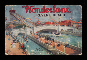 Wonderland, Revere Beach - Shooting the Chutes