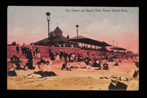 The Shelter and Beach View, Revere Beach, Mass.